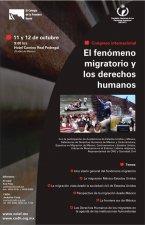 """La Comisión Nacional de los Derechos Humanos, en<br /> coordinación con El Colegio de la Frontera Norte (El COLEF), <br /> llevó a cabo el Congreso Internacional """"El Fenómeno Migratorio y Los Derechos<br /> Humanos<br />"""