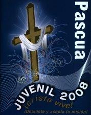¡Cristo vive! ¡Decídete y acepta tu misión!