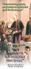 Scalabrini, nuestro fundador que a su ejemplo seguimos a Cristo consagrándonos al servicio de los migrantes.